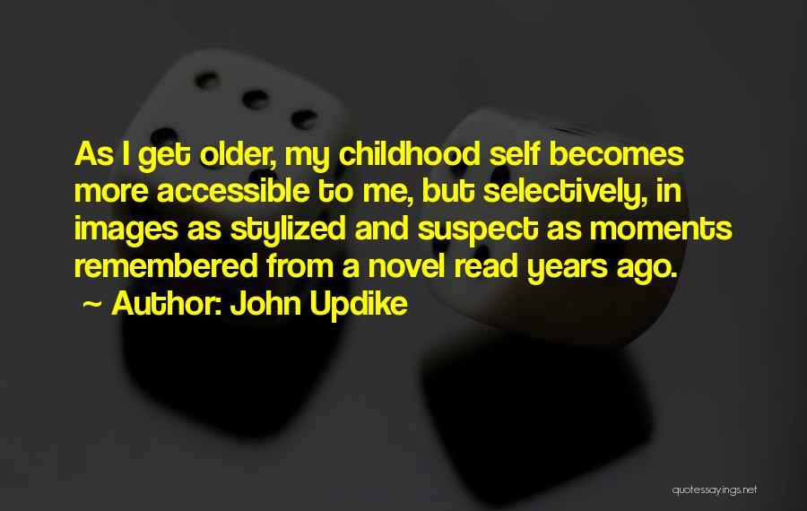 Life Images Quotes By John Updike