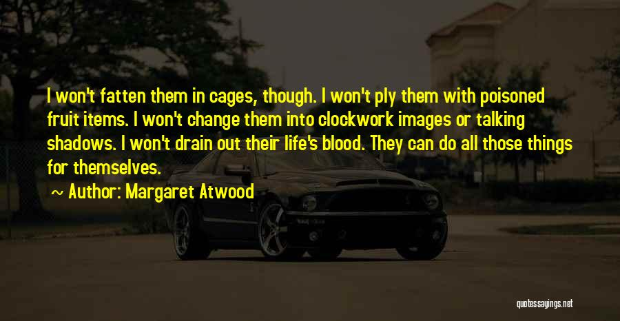Life Images Quotes By Margaret Atwood