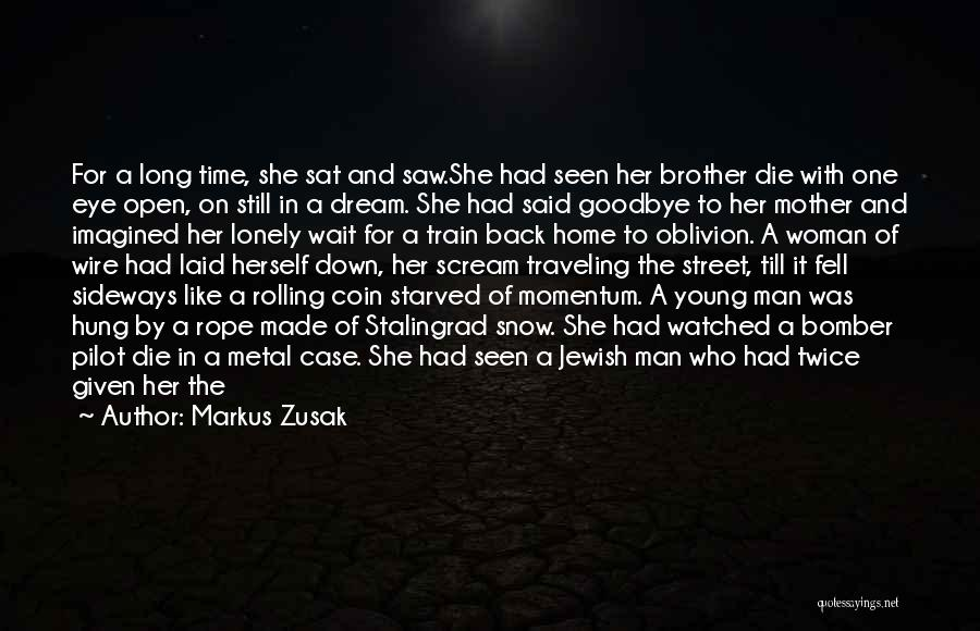 Life Images Quotes By Markus Zusak