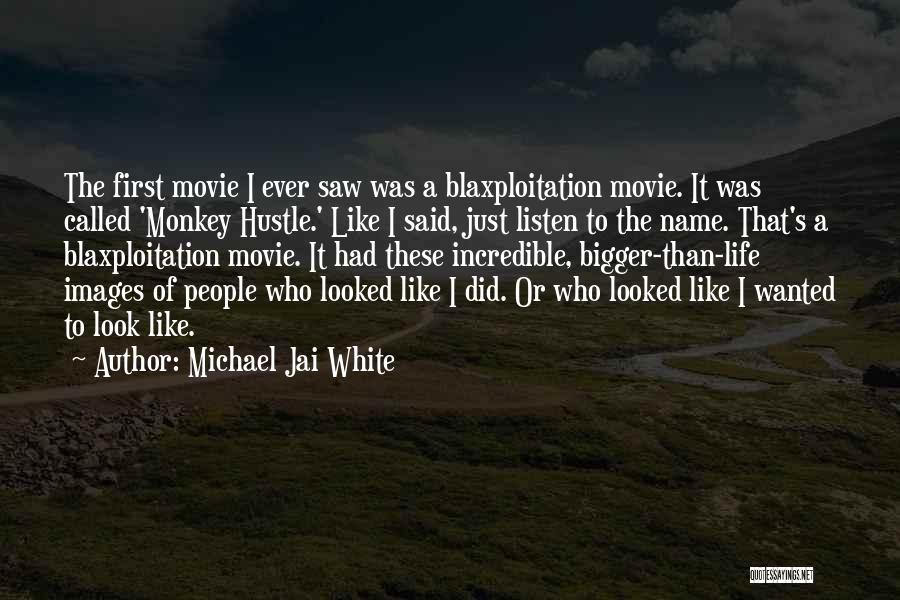 Life Images Quotes By Michael Jai White