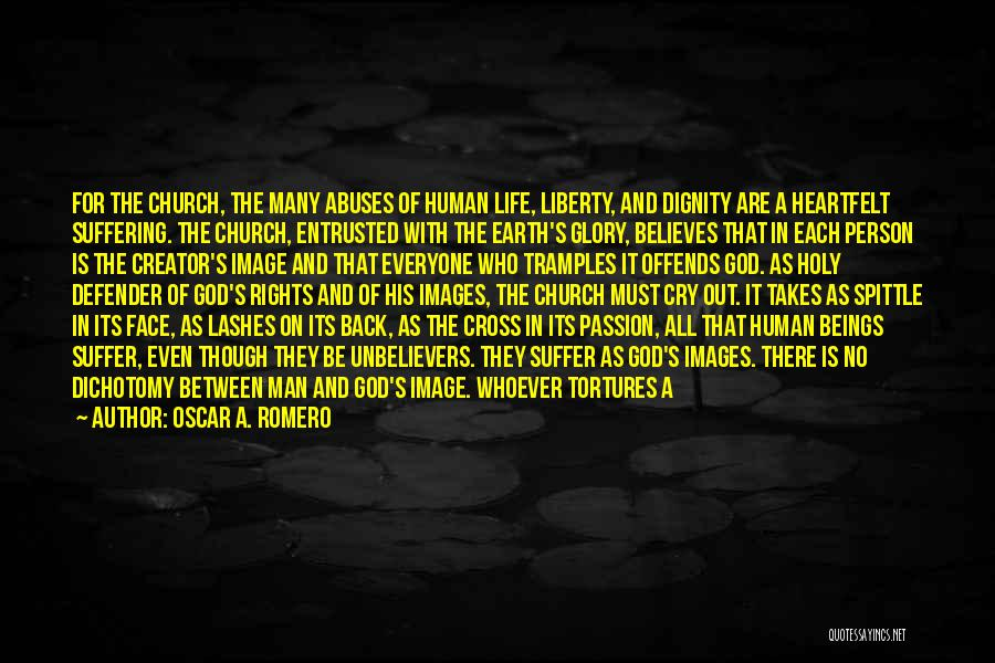 Life Images Quotes By Oscar A. Romero
