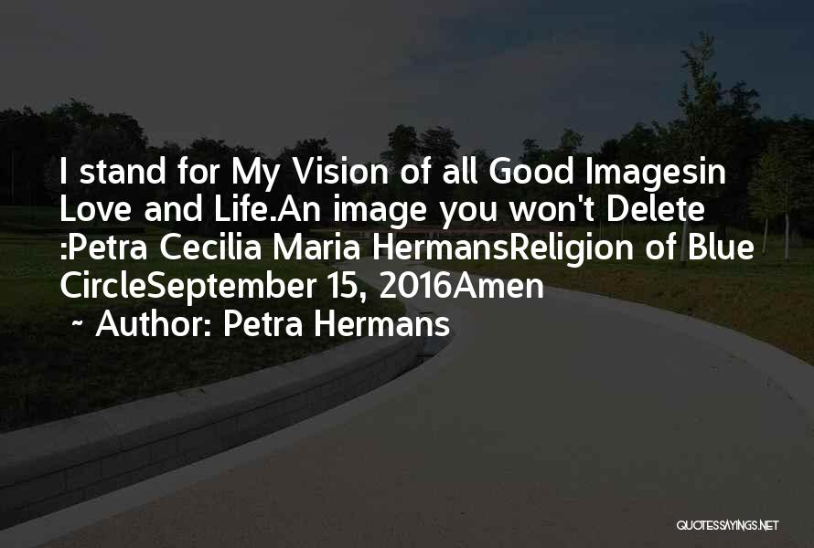 Life Images Quotes By Petra Hermans