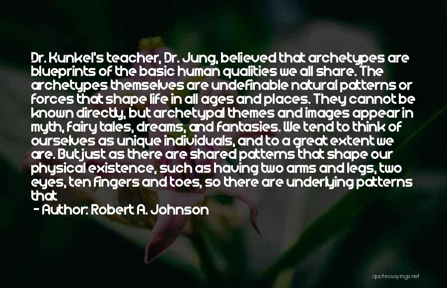 Life Images Quotes By Robert A. Johnson