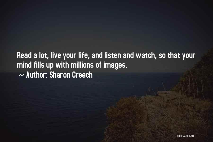 Life Images Quotes By Sharon Creech