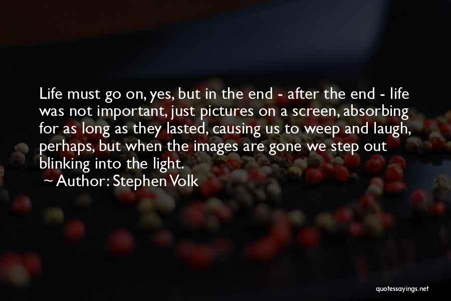 Life Images Quotes By Stephen Volk