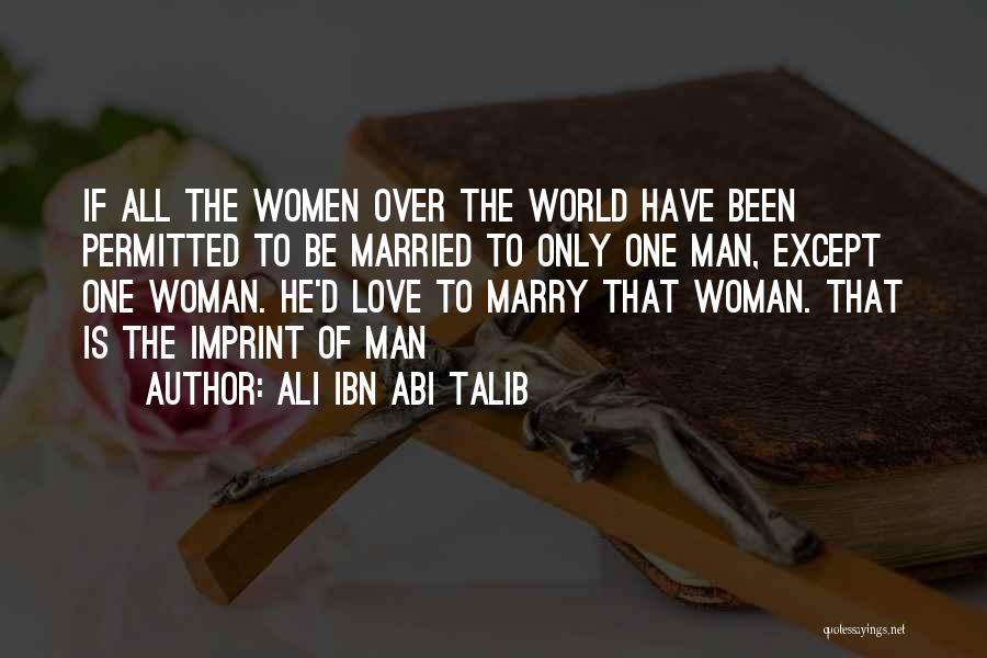 Life Imprint Quotes By Ali Ibn Abi Talib