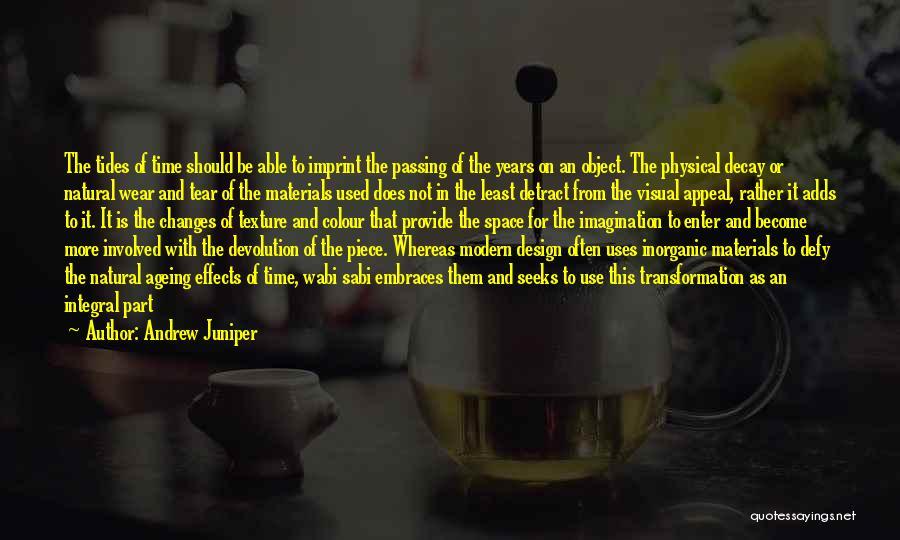 Life Imprint Quotes By Andrew Juniper
