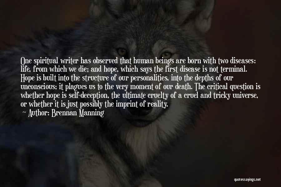 Life Imprint Quotes By Brennan Manning