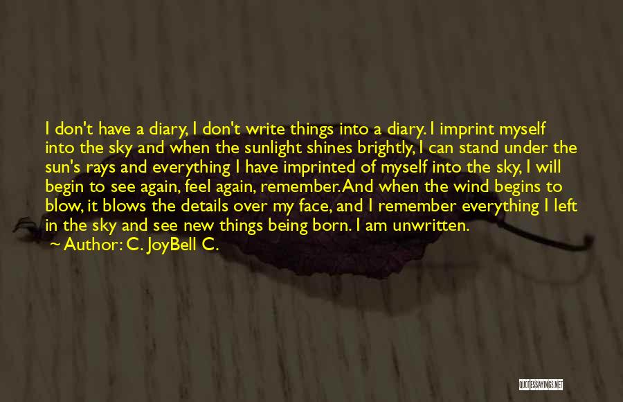 Life Imprint Quotes By C. JoyBell C.