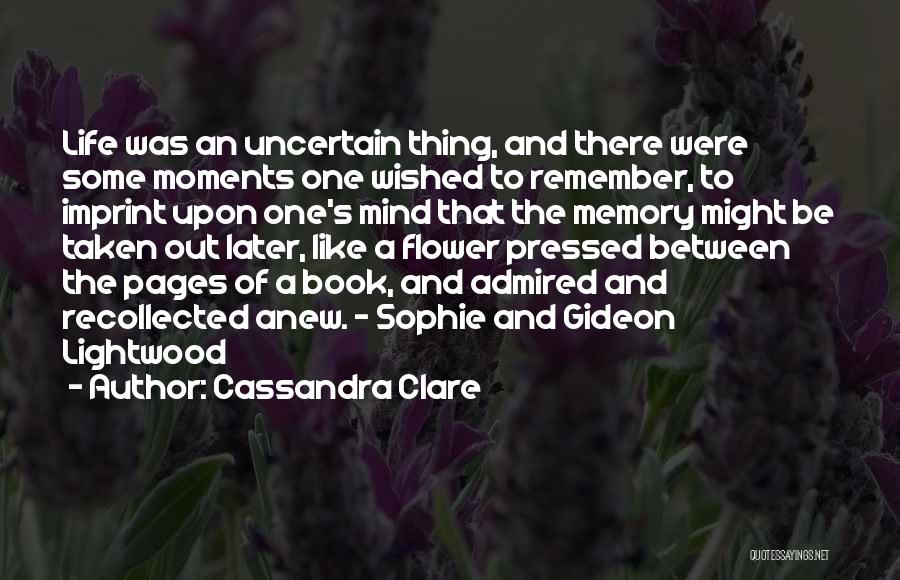 Life Imprint Quotes By Cassandra Clare