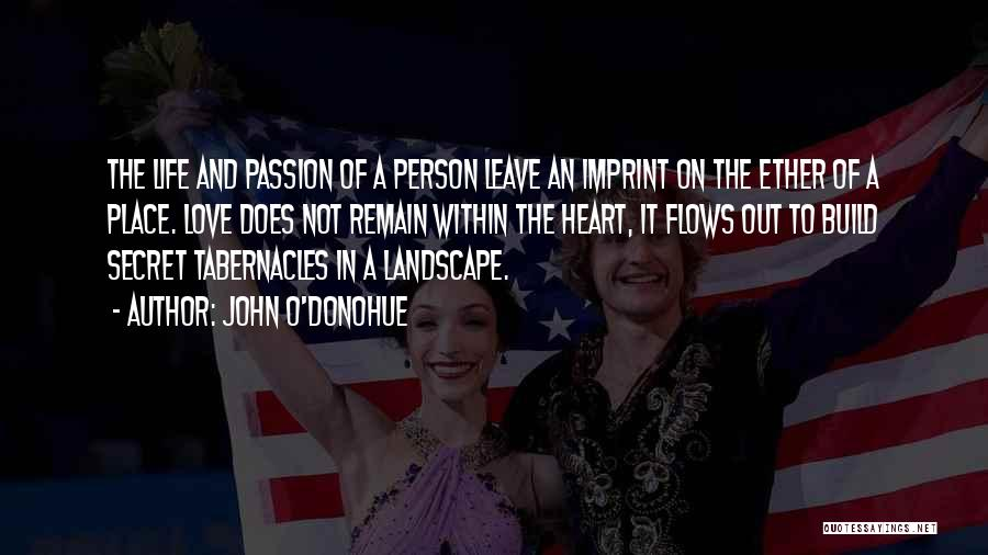 Life Imprint Quotes By John O'Donohue