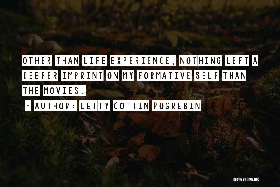 Life Imprint Quotes By Letty Cottin Pogrebin