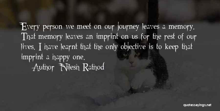 Life Imprint Quotes By Nilesh Rathod