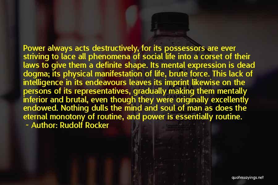 Life Imprint Quotes By Rudolf Rocker