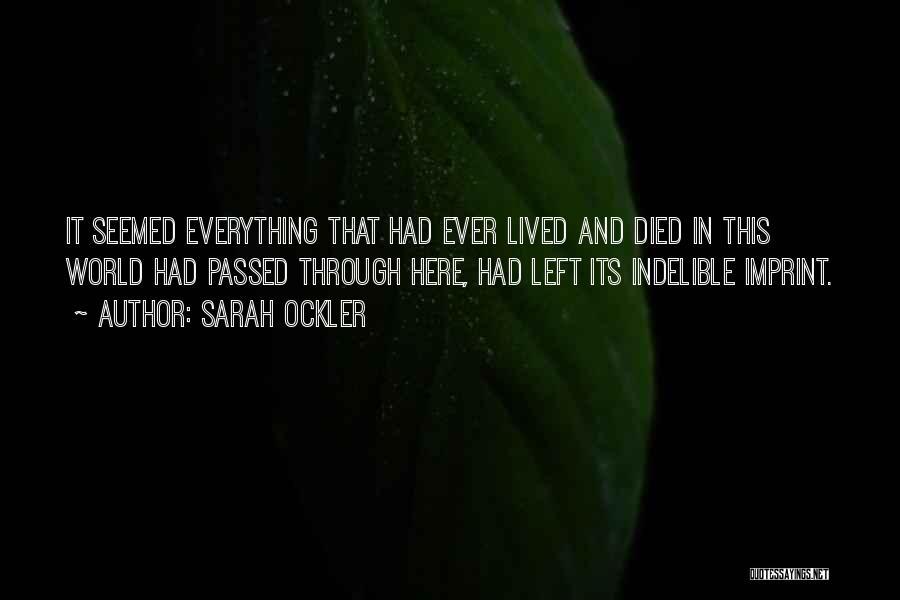Life Imprint Quotes By Sarah Ockler