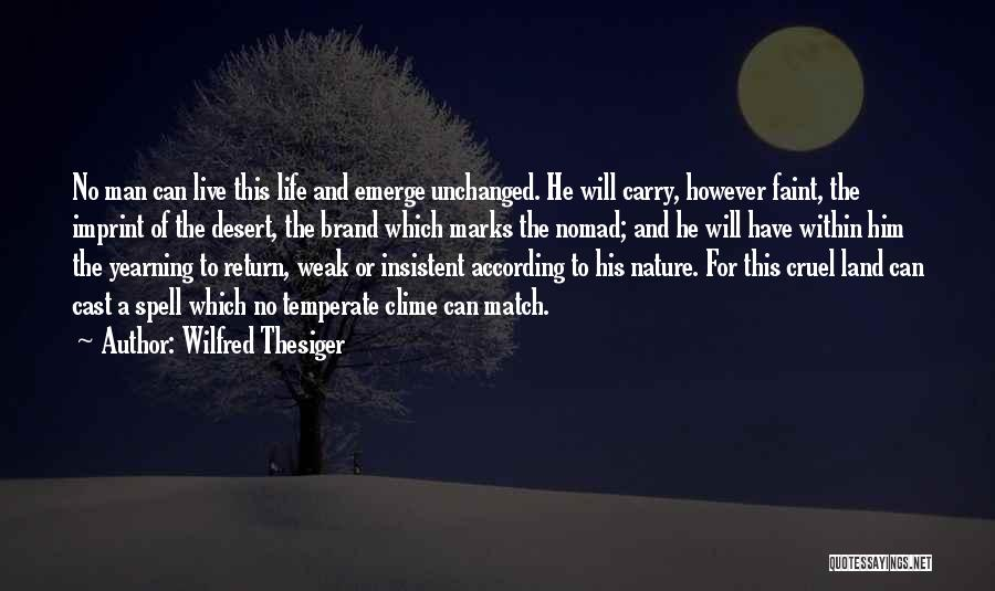 Life Imprint Quotes By Wilfred Thesiger
