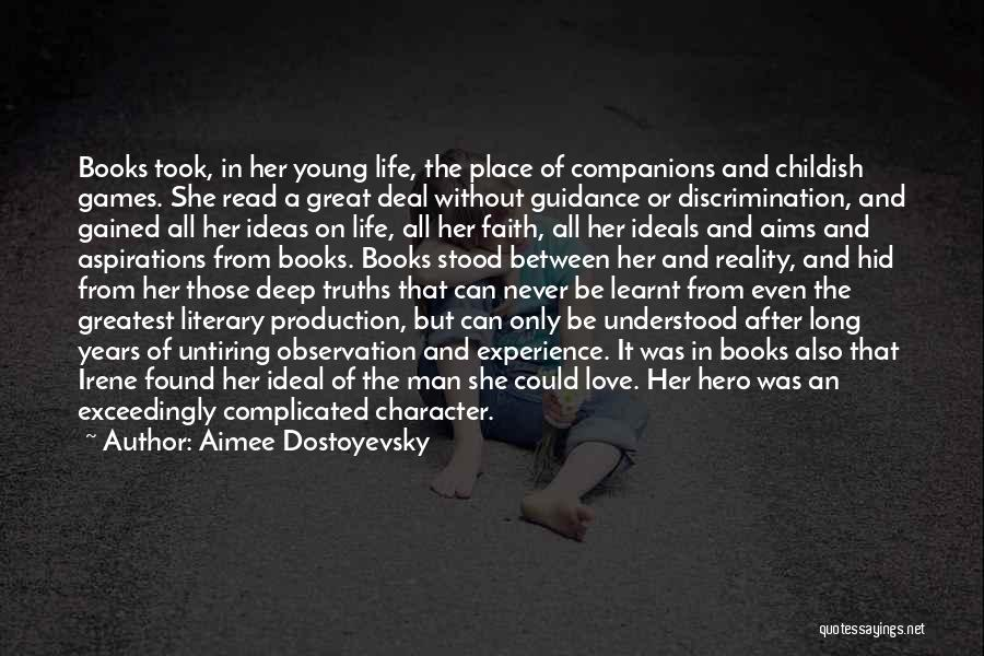 Life In Books Quotes By Aimee Dostoyevsky