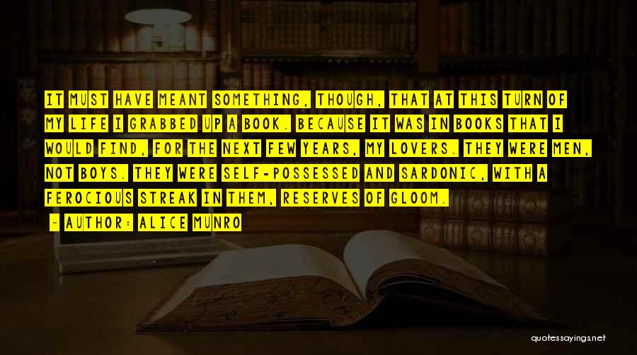 Life In Books Quotes By Alice Munro