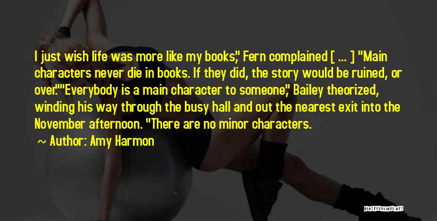 Life In Books Quotes By Amy Harmon
