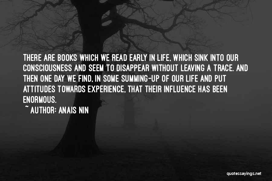 Life In Books Quotes By Anais Nin