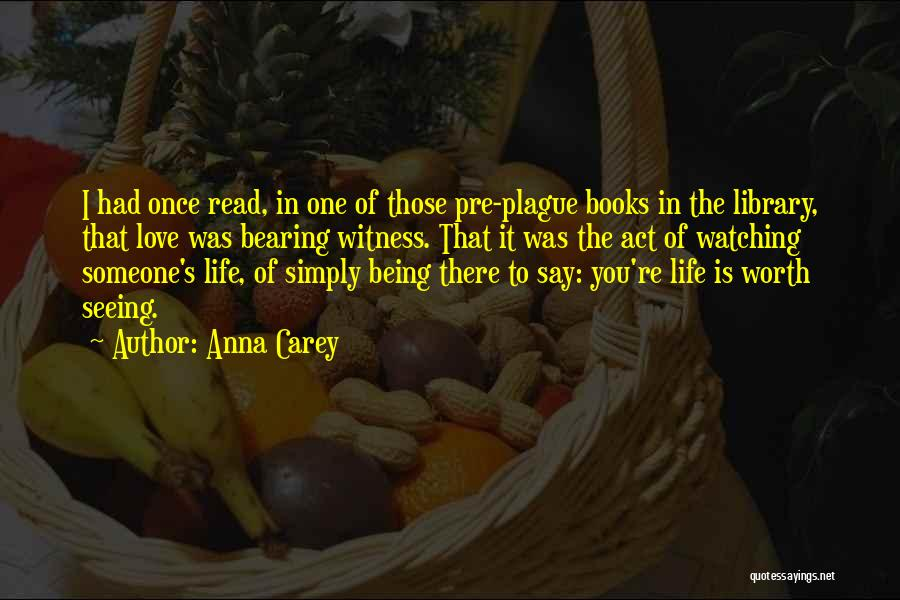 Life In Books Quotes By Anna Carey