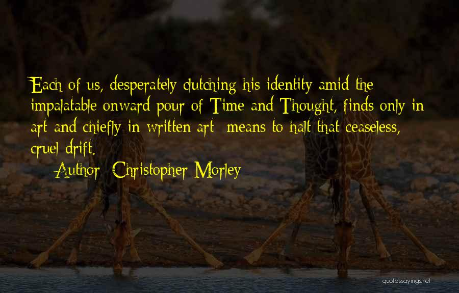 Life In Books Quotes By Christopher Morley
