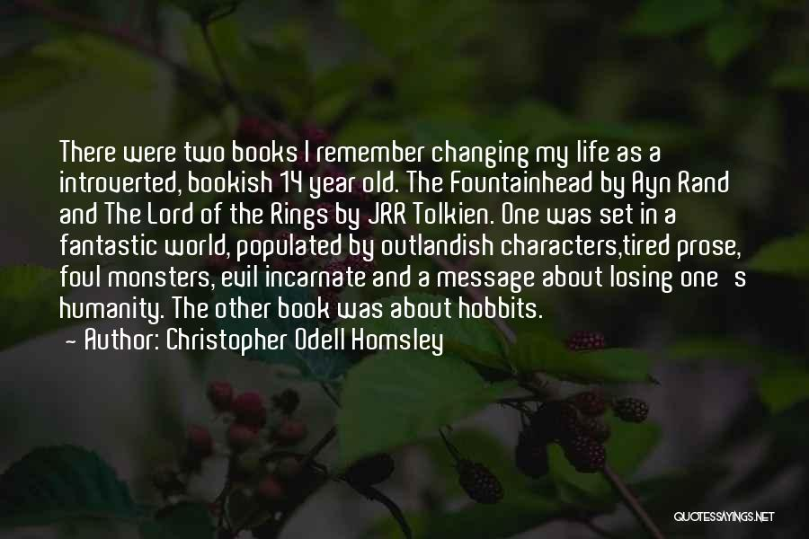 Life In Books Quotes By Christopher Odell Homsley
