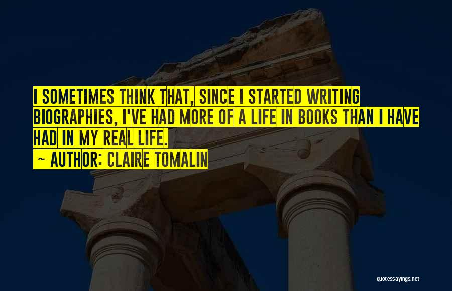 Life In Books Quotes By Claire Tomalin