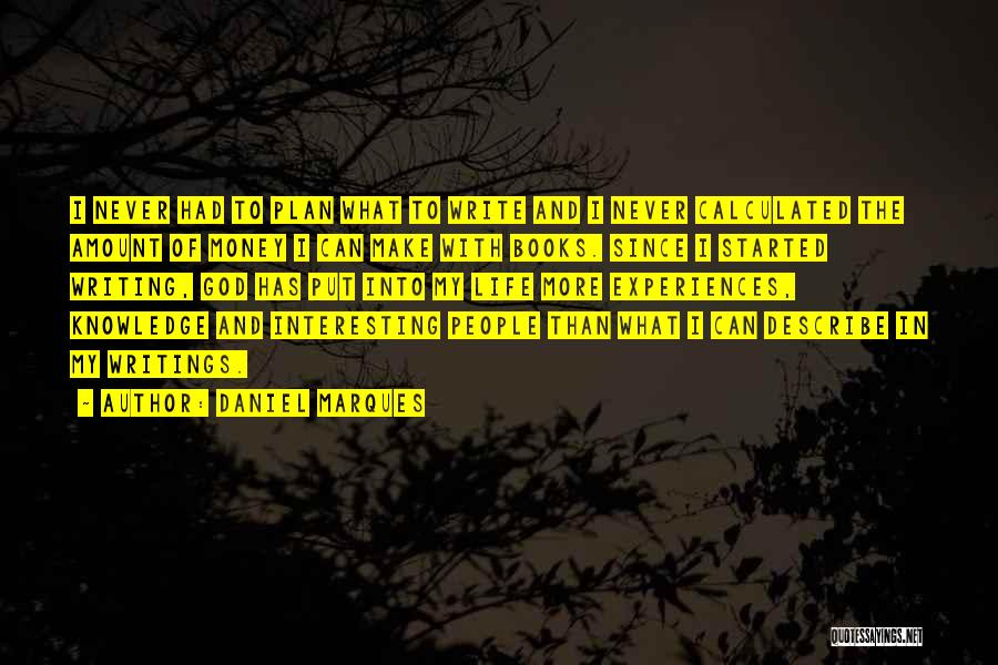 Life In Books Quotes By Daniel Marques