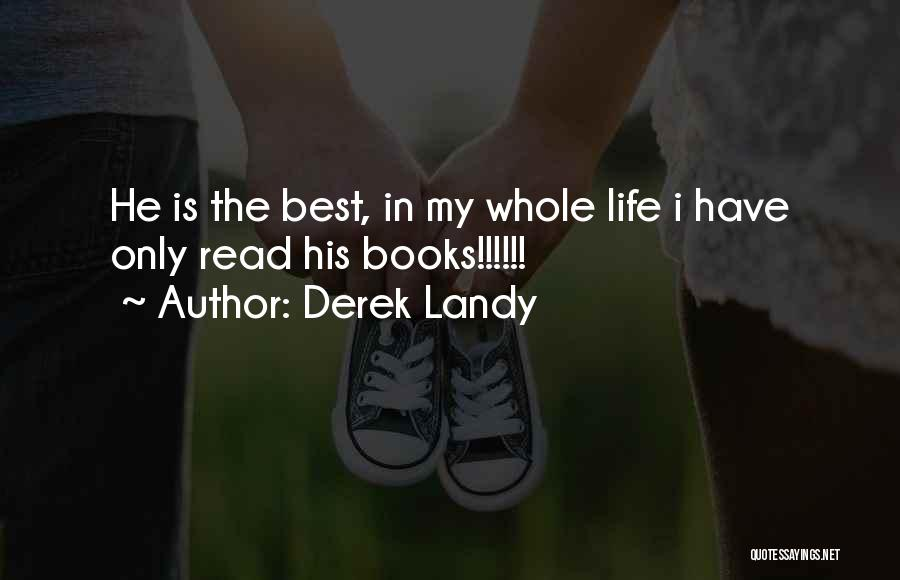 Life In Books Quotes By Derek Landy