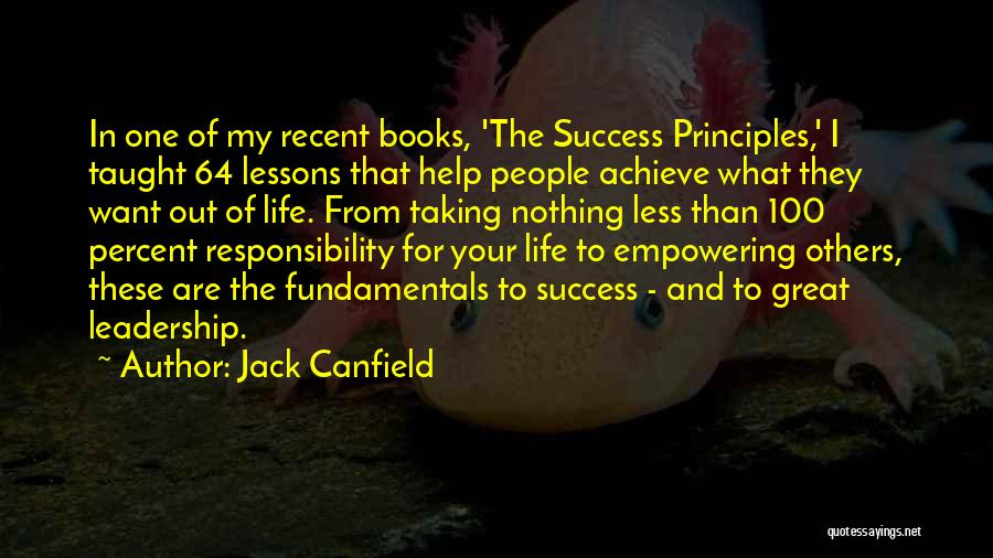Life In Books Quotes By Jack Canfield