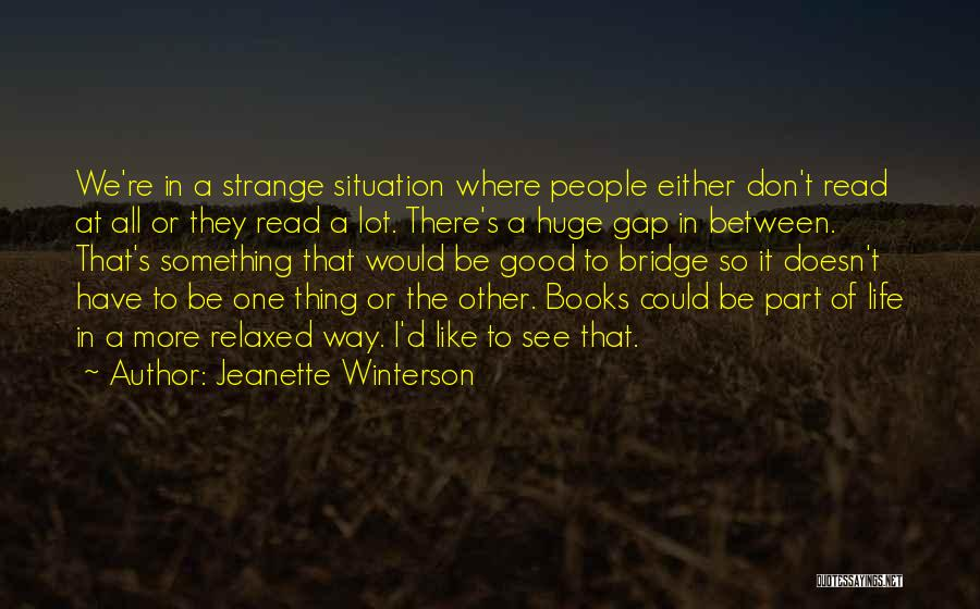 Life In Books Quotes By Jeanette Winterson