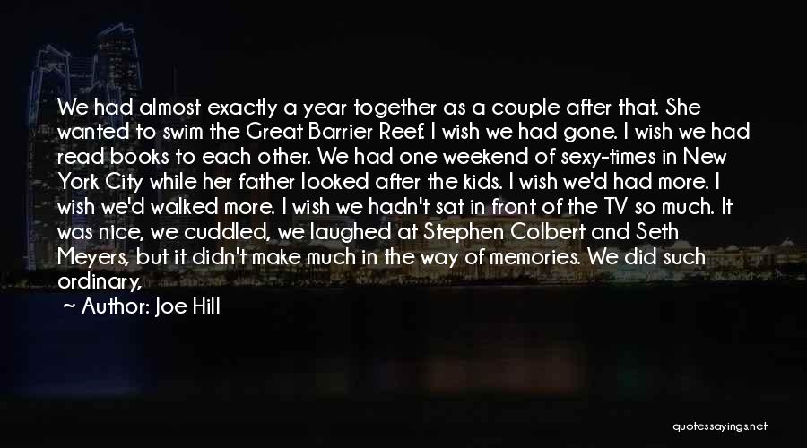 Life In Books Quotes By Joe Hill