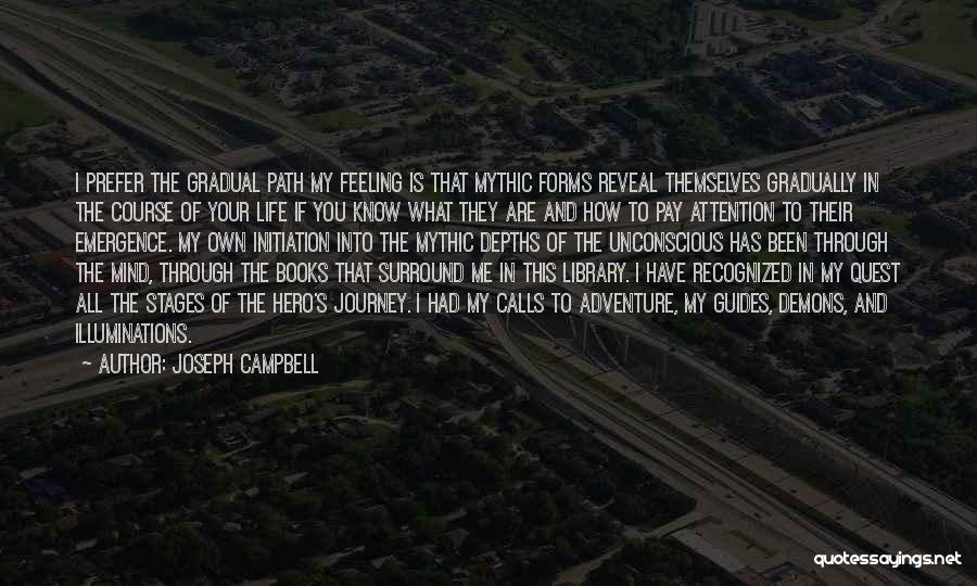 Life In Books Quotes By Joseph Campbell