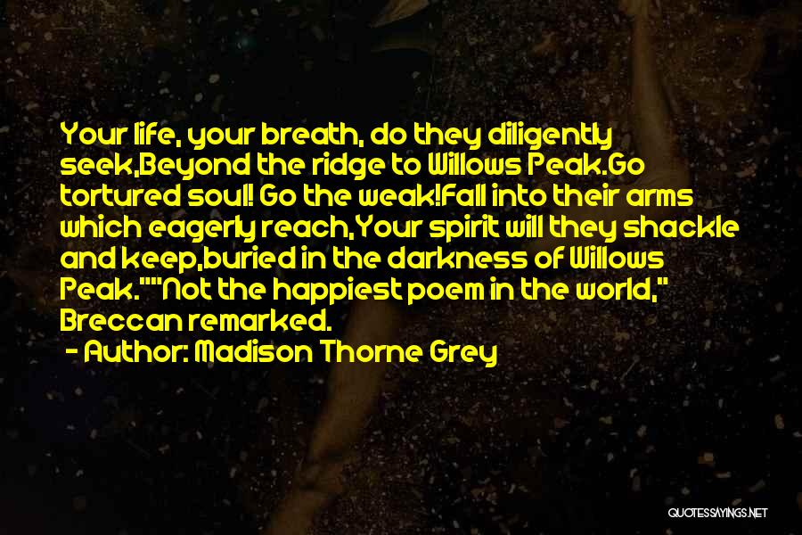 Life In Books Quotes By Madison Thorne Grey