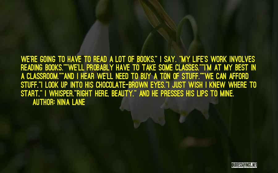 Life In Books Quotes By Nina Lane
