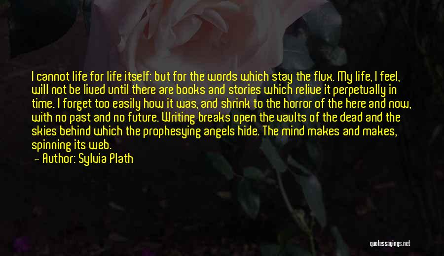 Life In Books Quotes By Sylvia Plath