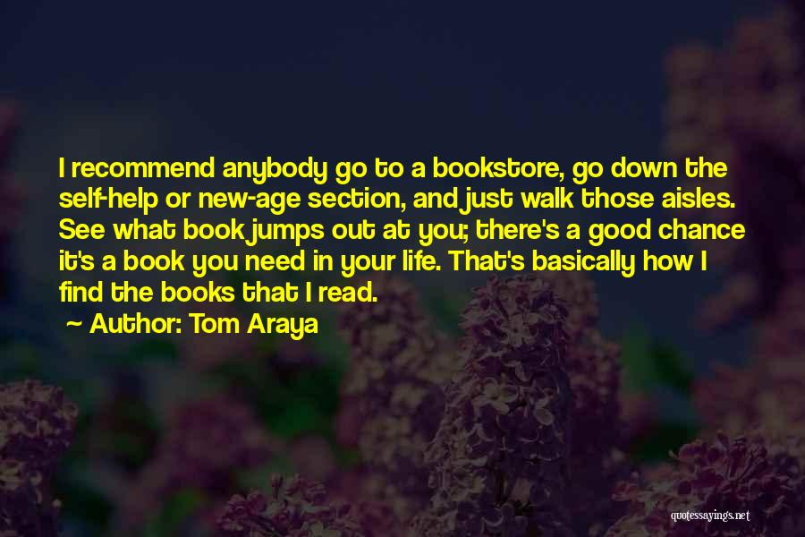 Life In Books Quotes By Tom Araya