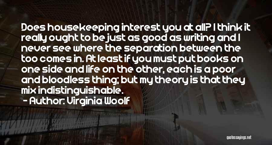 Life In Books Quotes By Virginia Woolf