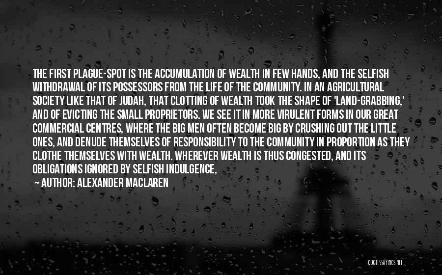 Life Indulgence Quotes By Alexander MacLaren