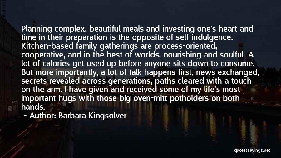 Life Indulgence Quotes By Barbara Kingsolver