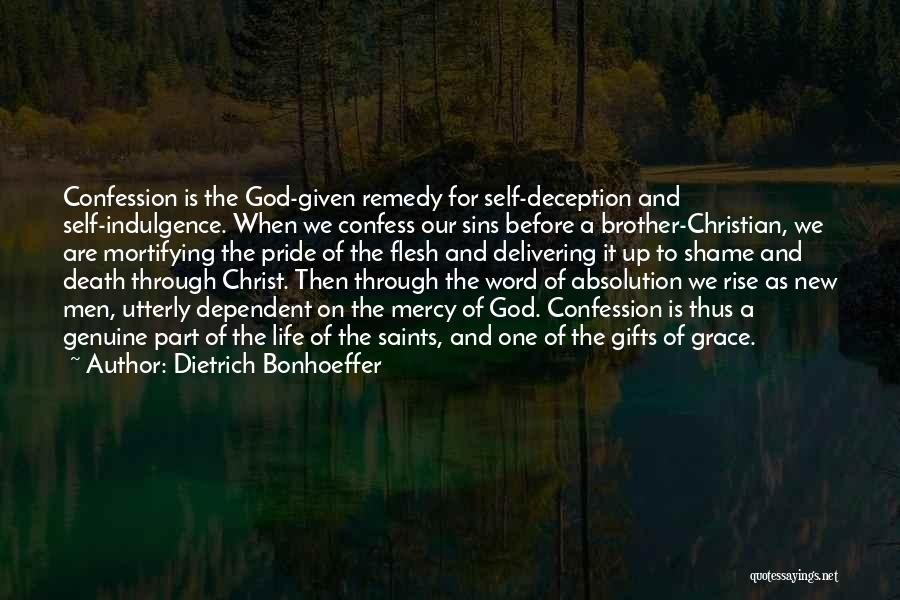 Life Indulgence Quotes By Dietrich Bonhoeffer