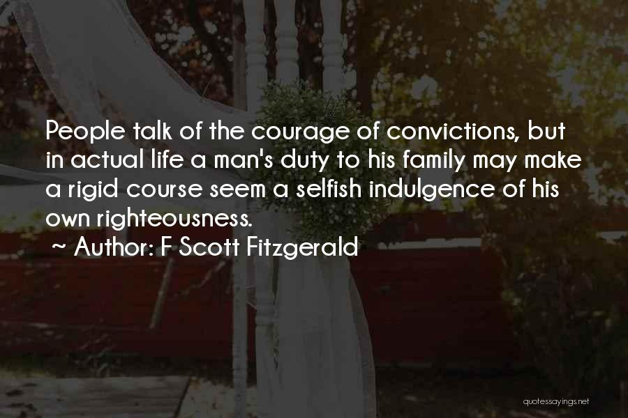 Life Indulgence Quotes By F Scott Fitzgerald