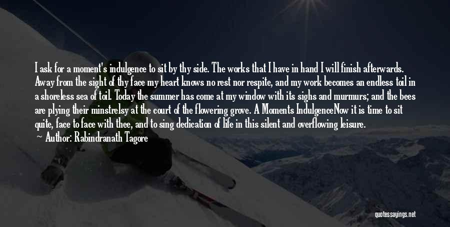 Life Indulgence Quotes By Rabindranath Tagore