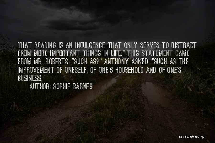 Life Indulgence Quotes By Sophie Barnes