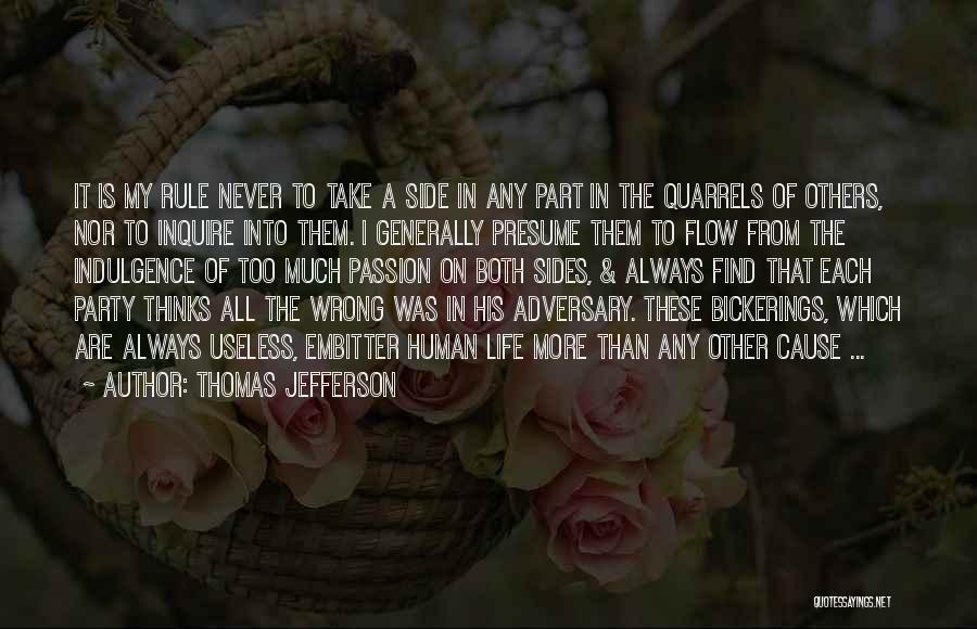 Life Indulgence Quotes By Thomas Jefferson