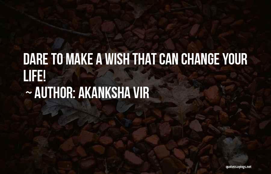 Life Inspirational Quotes By Akanksha Vir