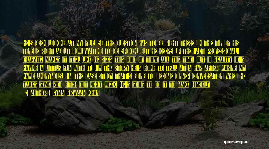 Life Inspirational Quotes By Cyma Rizwaan Khan