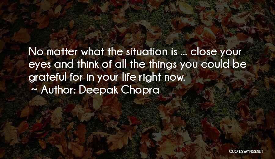 Life Inspirational Quotes By Deepak Chopra