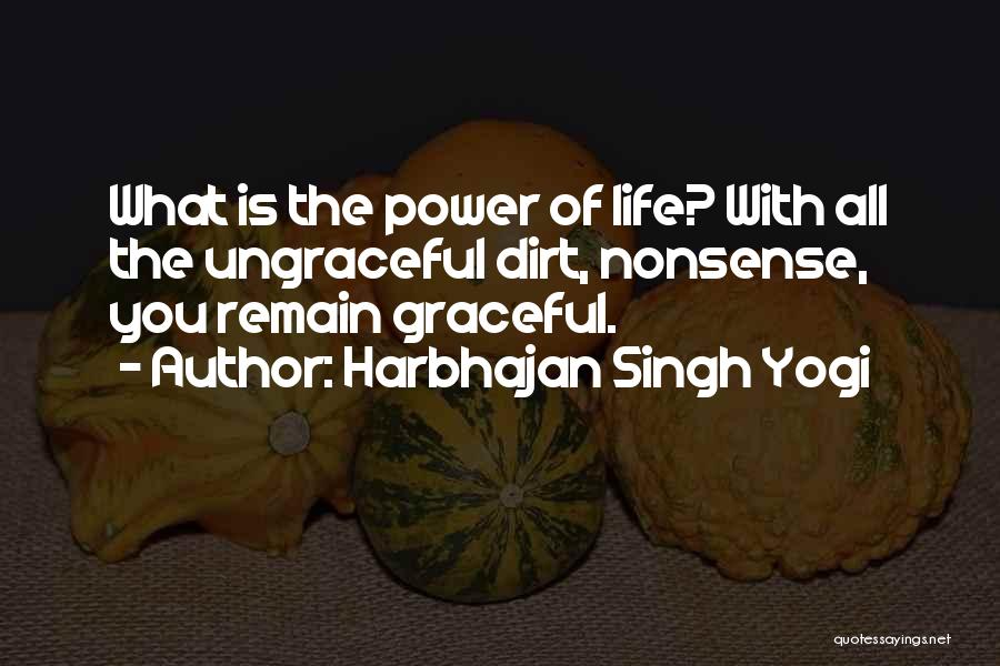 Life Inspirational Quotes By Harbhajan Singh Yogi